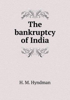 The Bankruptcy of India
