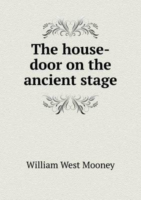 The House-Door on the Ancient Stage