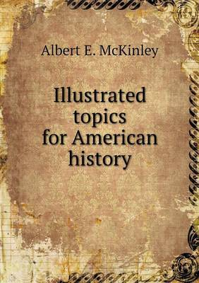 Illustrated Topics for American History