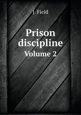 Prison Discipline Volume 2
