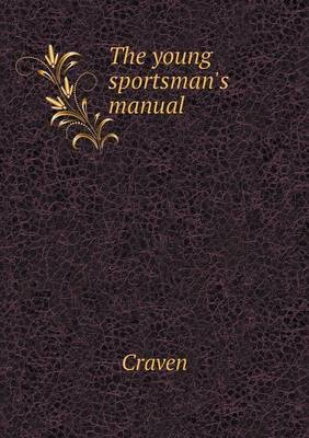 The Young Sportsman's Manual