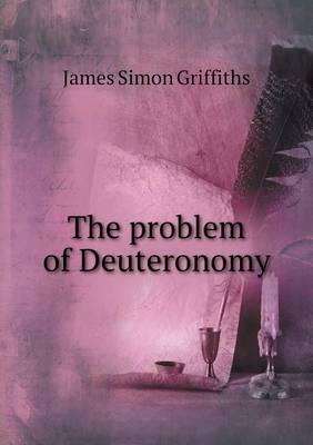 The Problem of Deuteronomy