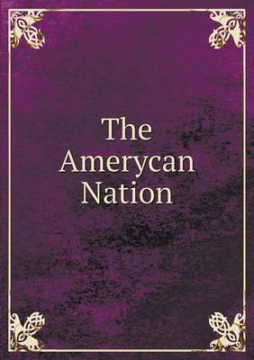 The Amerycan Nation