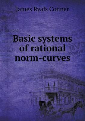 Basic Systems of Rational Norm-Curves