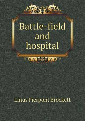 Battle-Field and Hospital