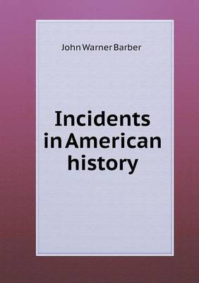 Incidents in American History