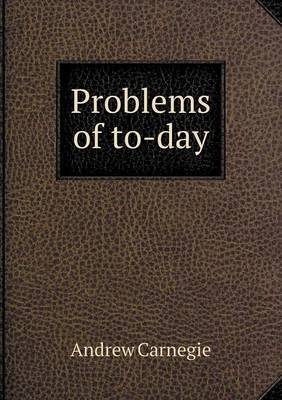 Problems of To-Day