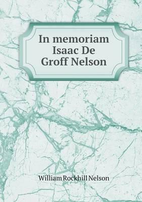 In Memoriam Isaac de Groff Nelson