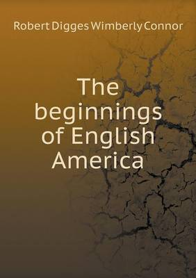 The Beginnings of English America