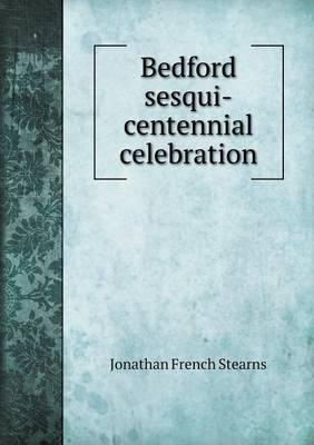 Bedford Sesqui-Centennial Celebration
