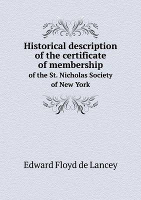 Historical Description of the Certificate of Membership of the St. Nicholas Society of New York
