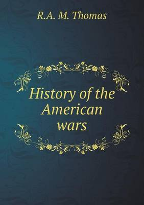 History of the American Wars
