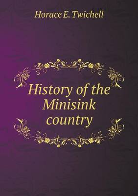 History of the Minisink Country