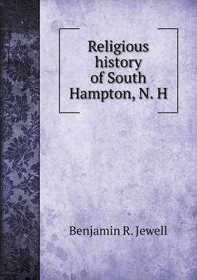 Religious History of South Hampton, N. H