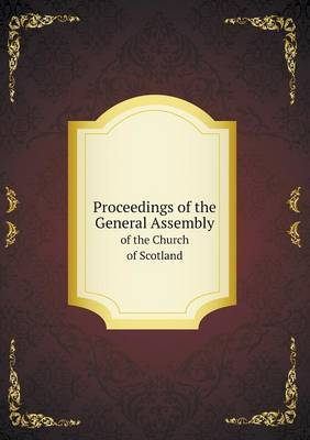 Proceedings of the General Assembly of the Church of Scotland