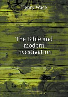 The Bible and Modern Investigation
