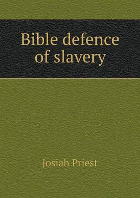 Bible Defence of Slavery