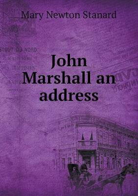 John Marshall an Address