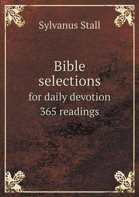 Bible Selections for Daily Devotion 365 Readings