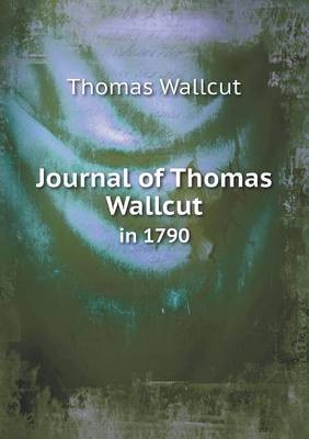 Journal of Thomas Wallcut in 1790