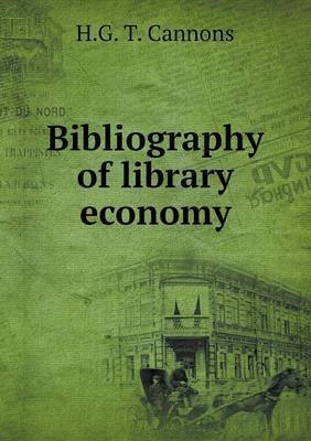 Bibliography of Library Economy
