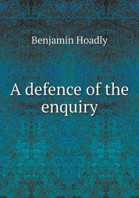 A Defence of the Enquiry