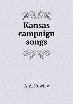 Kansas Campaign Songs