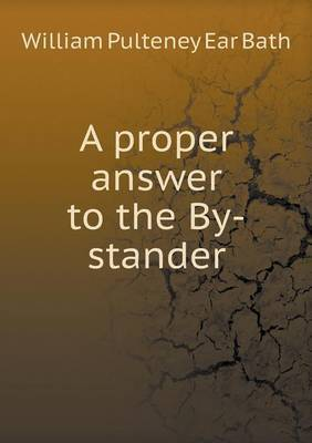 A Proper Answer to the By-Stander