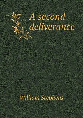 A Second Deliverance