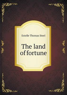 The Land of Fortune