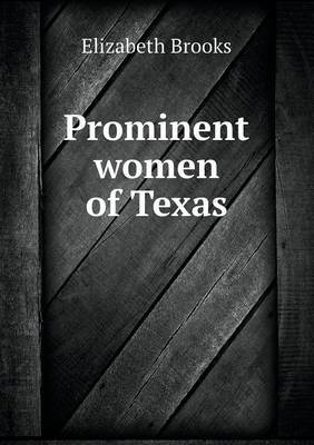 Prominent Women of Texas