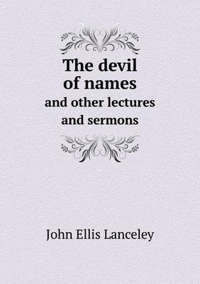 The Devil of Names and Other Lectures and Sermons