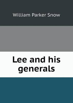 Lee and His Generals
