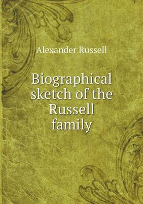 Biographical Sketch of the Russell Family