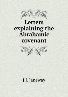 Letters Explaining the Abrahamic Covenant
