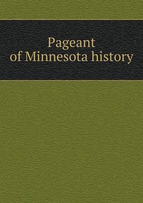 Pageant of Minnesota History