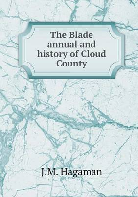 The Blade Annual and History of Cloud County
