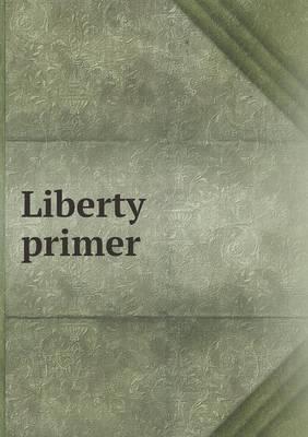 Liberty Primer