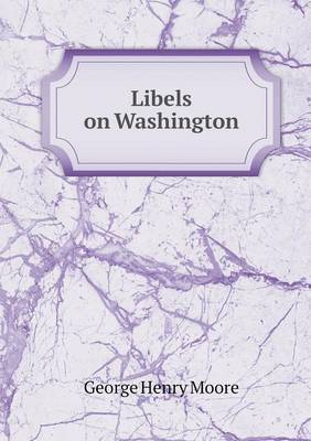 Libels on Washington