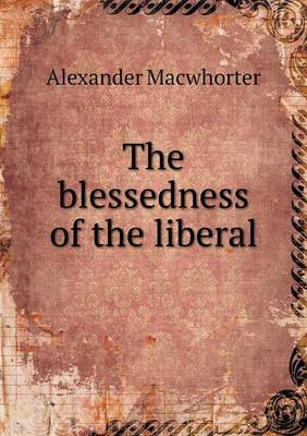 The Blessedness of the Liberal