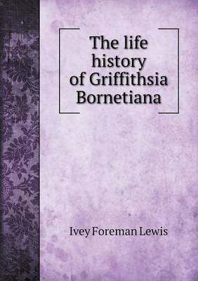The Life History of Griffithsia Bornetiana