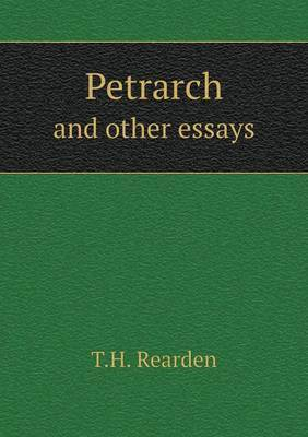 Petrarch and Other Essays