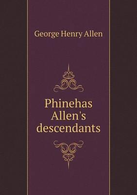 Phinehas Allen's Descendants