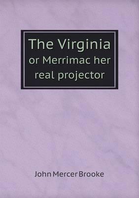 The Virginia or Merrimac Her Real Projector