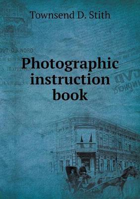 Photographic Instruction Book