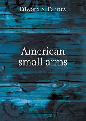 American Small Arms