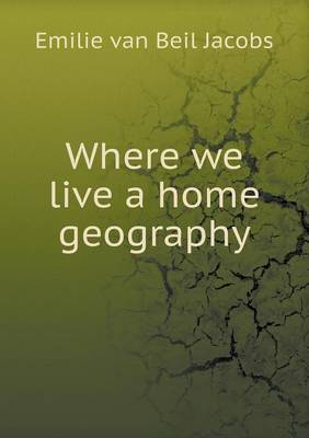 Where We Live a Home Geography