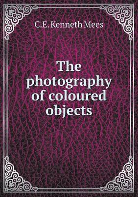 The Photography of Coloured Objects