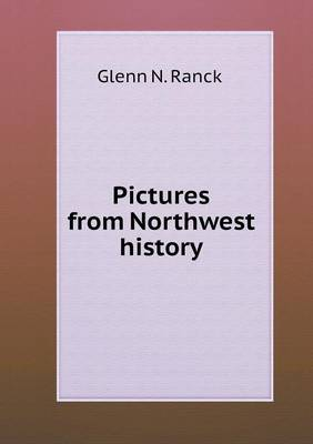 Pictures from Northwest History