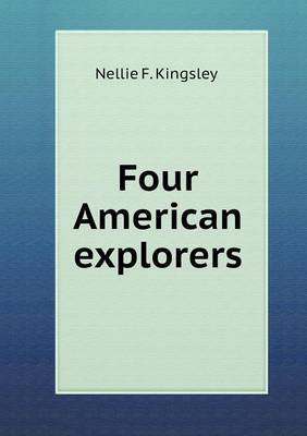 Four American Explorers